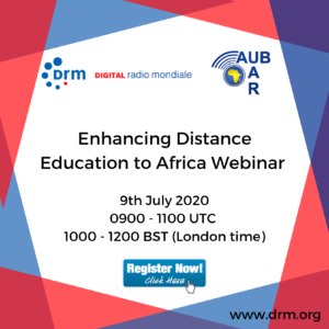 DIGITAL RADIO MONDIALE DRM – ENHANCING DISTANCE EDUCATION TO AFRICA WEBINAR